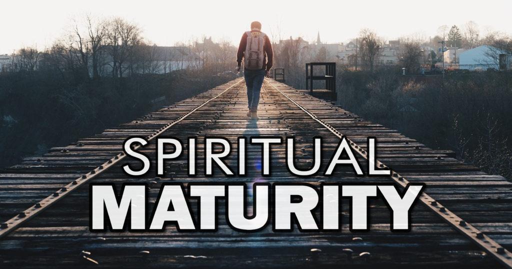 Spiritual Maturity – Front Royal Church of Christ