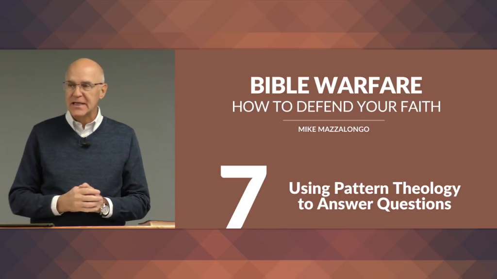 Bible Warfare: How To Defend Your Faith – Using Pattern Theology to Answer Questions