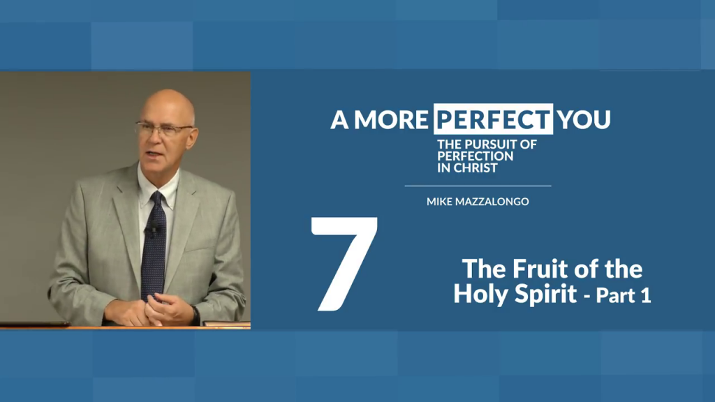 The Fruit of the Holy Spirit – Part 1