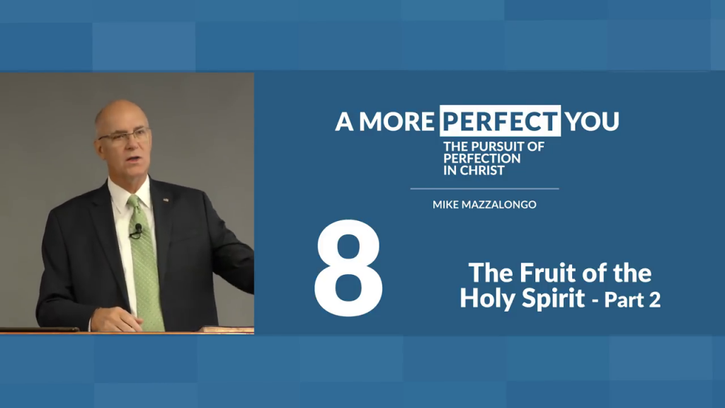 The Fruit of the Holy Spirit – Part 2